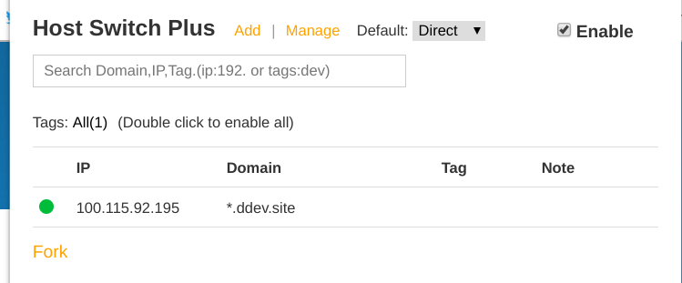 """Screenshot of the """"Host Switch Plus"""" plugin configuration panel set as described in the preceding text. Default set to """"direct"""". Checkbox for """"enable"""" selected. IP set to the IP you just grepped for and Domain set to *.ddev.site"""