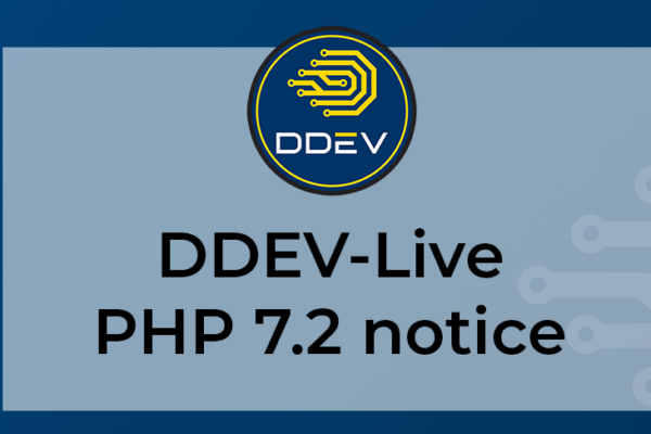 ddev-live and php 7.2 eol notice